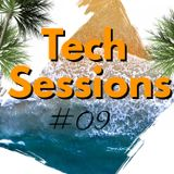 Tech Sessions #09