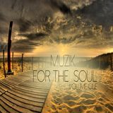 Muzik for the Soul Volume 1