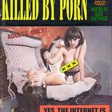 Killed By Porn #18