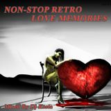 NON-STOP RETRO LOVE MEMORIES  ( By Dj Kosta )