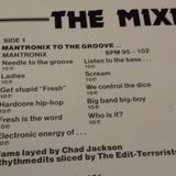 Mantronix to the groove DMC 1987 mix by Chad Jackson and the Edit Terrorists