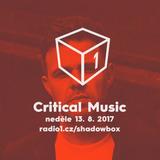 Shadowbox @ Radio 1 13/08/2017: Critical Sound mixed by Rudeboy