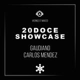 Gaudiano & Carlos Mendez @ 20DOCE Showcase (17.03.2017)