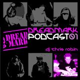 Dreadmark Podcast 01 - DJ Chris Robin