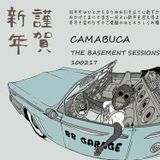The Basement Sessions 100217 by Camabuca