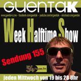 Week Halftime Show 155 mit Guenta K