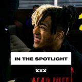 In The Spotlight: XXXTENTACION Tribute LIT PART Mix 2018!