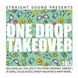 One Drop Takeover 2017 by Straight Sound