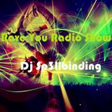 We Rave You Radio Show vol.5