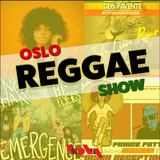 Oslo Reggae Show 19th May - Up to the time releases & timeless roots and culture