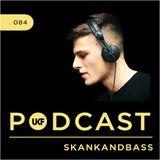 UKF Podcast #84 - Skankandbass