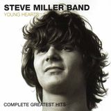 Steve Miller Band - Young Hearts Complete Greatest Hits