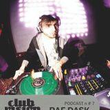 Club Vision#7 Podcast - Raf Dask (Dance Calling, Asti)