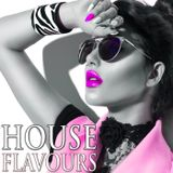 House Flavours Podcast 2017 - Episode 1