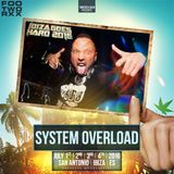 Twisted's Darkside Podcast 254 - SYSTEM OVERLOAD - Ibiza Goes Hard 2016 Mix #2
