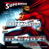 SUPERMAN BLENDZ (EXPLICIT)
