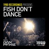 Di.FM // Dan McKie - Fish Don't Dance Radioshow // January 2019 (Best Of 1980 Recordings 2018)