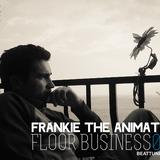 Frankie The Animator - Floor Business 019 beattunes.com (June, 2012)