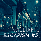 Escapism #5 - May 2019