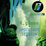 R.gReen - Spotlight Session on BASSPORT.FM 16.11.2013