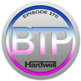 Big Tunes Podcast - Episode 270 (Hardwell Special)