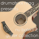 Nu balearic guiter collection Selected by Dee-S