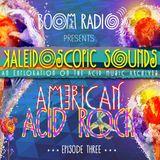 Boom Festival - Keleidoscopic Sounds - Episode 3 - American Acid Rock