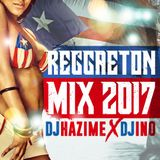 Reggaeton Mix 2017 Mixed By DJ Hazime & DJ Ino