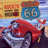 Route 66 Show 14  Rockin' Down the Highway