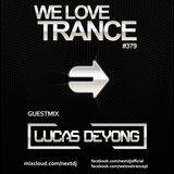 Next DJ pres We Love Trance 379 – Lucas Deyong guestmix (09-2017)
