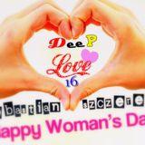Sebastian Szczerek - HAPPY WOMAN's DAY (Deep Love vol. 16) 08.03.2013