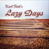 Karl Fink - Lazy Days