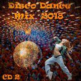 Disco Dance Mix 2018 Kings Day CD2