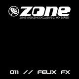 Zone Magazine Exclusive DJ Mix Series 011 - Felix FX [GER]