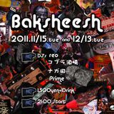 Mixed on Baksheesh @club buddha 15.Nov.2011 part,1