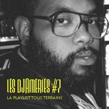 Les Djameries #7