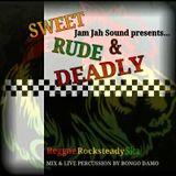 Bongo Damo - Sweet, Rude and Deadly