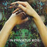 - PRIVATUS # 016