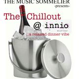"""THE MUSIC SOMMELIER -presents- """"THE CHILLOUT"""" A relaxed chilled mix"""