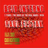 Paul Elstak @ Acid Inferno 2 Years The Voice Of Real Wars - Achtermai Chemnitz - 18.01.2003