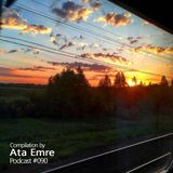 Mix by Ata Emre - Podcast #090