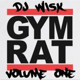 DJ WISK : GYM RAT VOLUME 1