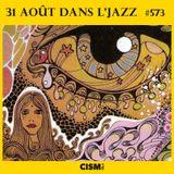 """12"""" dans l'jazz - Épisode 573"""