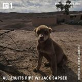 All Fruits Ripe w/ Jack Sapsed - 18th September 2017