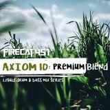Firecat 451 Presents: Axiom 10 - Premium Blend