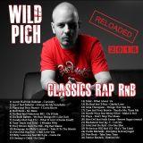 Classics Hip Hop & R&B (reloaded 2016) Wild Pich