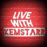 Live With Kemstarr Ft. Paro Panechè