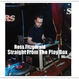 Ross Fitzgerald - Straight From The Play Box