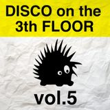 Disco on The 3th Floor vol.5