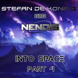 Stefan De Koning B2B Nendis - Into Space Part 4